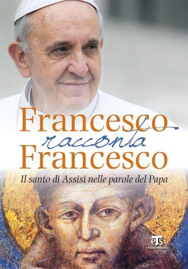 Francesco racconta Francesco ePub