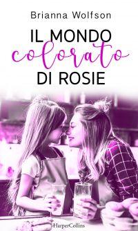 Il mondo colorato di Rosie ePub