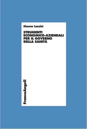 Strumenti economico-aziendali per il governo della sanità