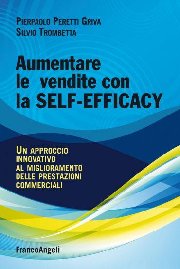 Aumentare le vendite con la self-efficacy. Un approccio innovati