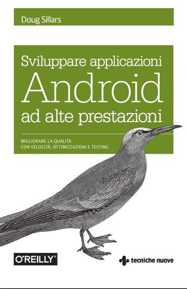 Sviluppare applicazioni Android ad alte prestazioni ePub