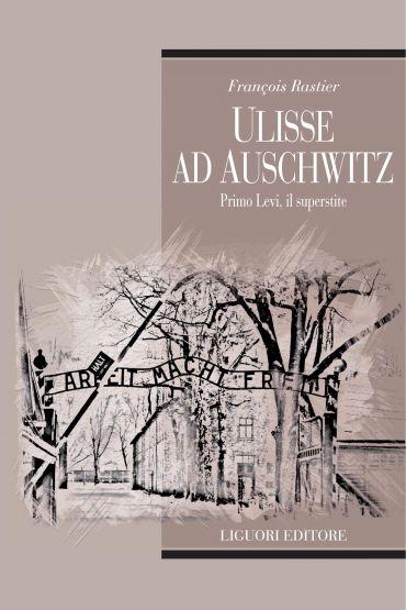 Ulisse ad Auschwitz