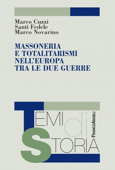 Massoneria e totalitarismi nell'Europa tra le due guerre