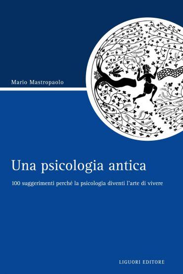Una psicologia antica