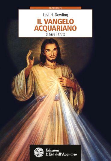 Il Vangelo Acquariano di Gesù il Cristo ePub