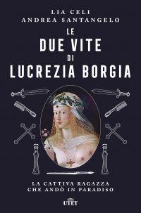 Le due vite di Lucrezia Borgia ePub
