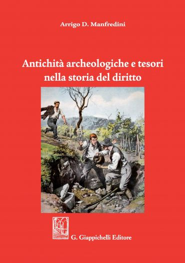 Antichità archeologiche e tesori