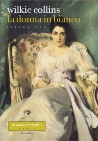 La donna in bianco. Libro quinto ePub