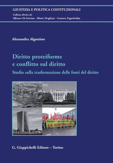 Diritto proteiforme  e  conflitto sul diritto