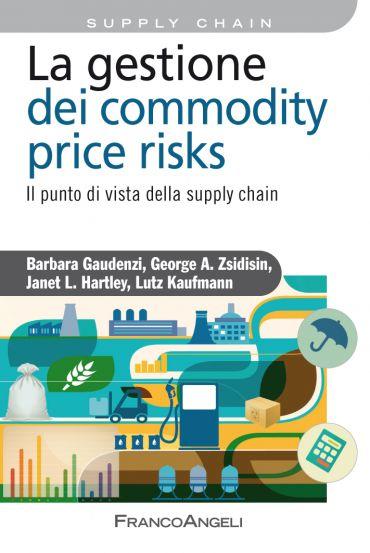 La gestione del commodity price risks. Il punto di vista della s