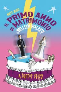Il primo anno di matrimonio di William Walker ePub