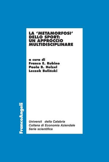 La metamorfosi dello sport: un approccio multidisciplinare