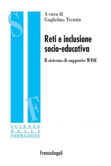 Reti e inclusione socio-educativa. Il sistema di supporto WISE
