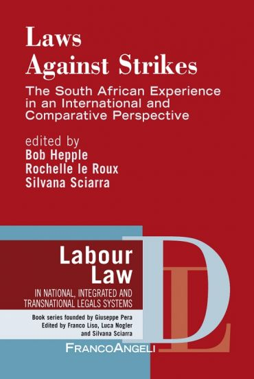Laws against strikes. The South African Experience in an interna