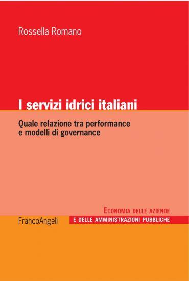 I servizi idrici italiani. Quale relazione tra performance e mod