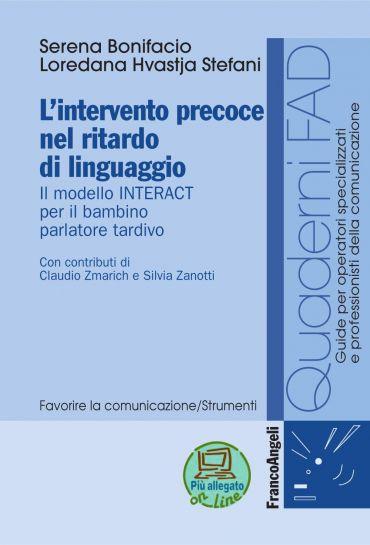 L'intervento precoce nel ritardo di linguaggio. Il modello INTER