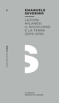 Lezioni milanesi - Il nichilismo e la terra (2015-2016) ePub