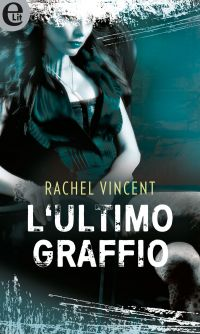 L'ultimo graffio (eLit) ePub