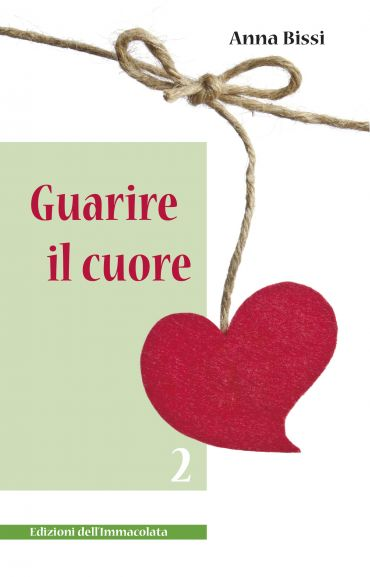 Guarire il cuore vol.2 ePub