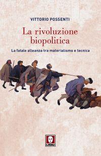 La rivoluzione biopolitica