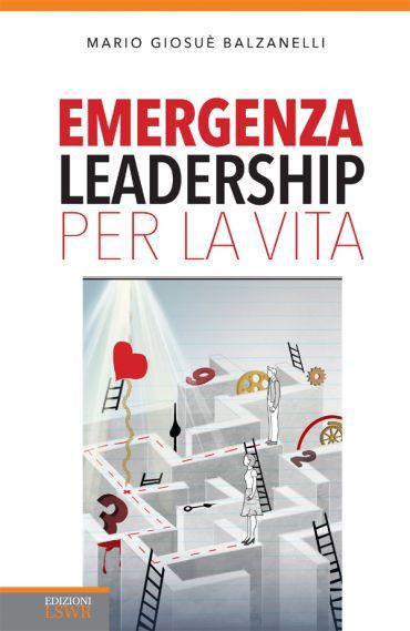 Emergenza leadership per la vita ePub