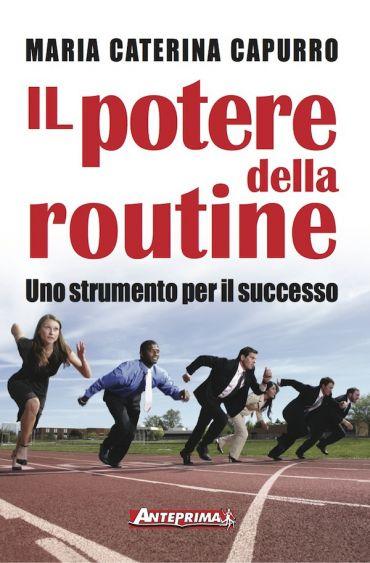 Il potere della routine