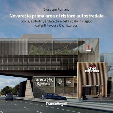 Novara: la prima area di ristoro autostradale