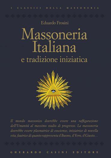 Massoneria italiana e tradizione iniziatica ePub