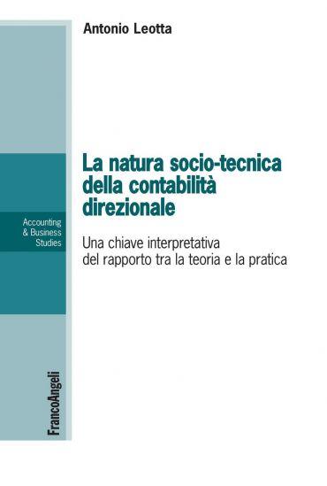 La natura socio-tecnica della contabilità direzionale. Una chiav