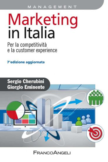 Marketing in Italia. Per la competitività e la customer experien