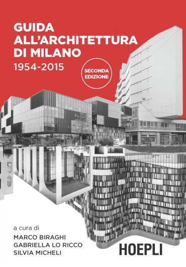Guida all'architettura di Milano 1954-2015 ePub
