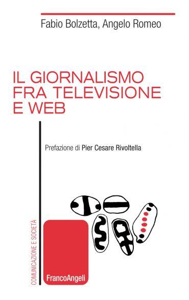 Il giornalismo fra televisione e web ePub