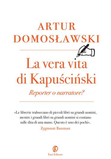 La vera vita di Kapuściński
