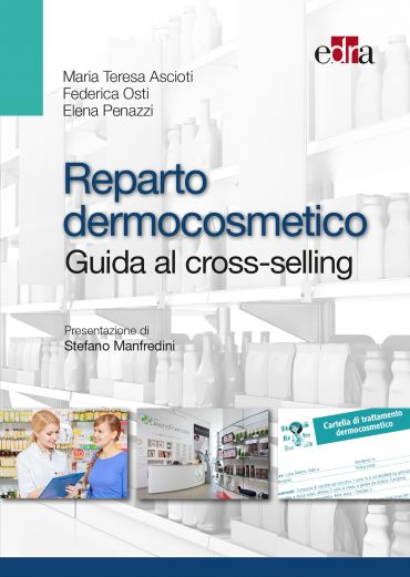 Reparto dermocosmetico - Guida al Cross-selling ePub