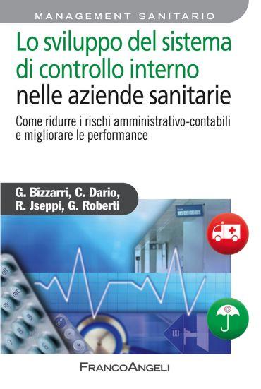 Lo sviluppo del sistema di controllo interno nelle aziende sanit