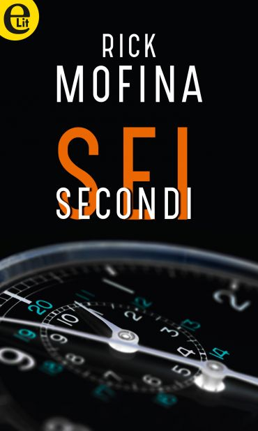Sei secondi (eLit) ePub