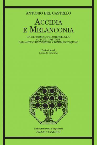 Accidia e melanconia. Studio storico-fenomenologico su fonti cri