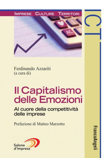 Il Capitalismo delle Emozioni. Al cuore della competitività dell