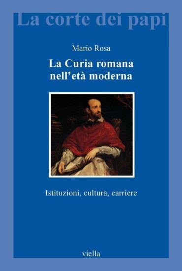 La Curia romana nell'età moderna ePub