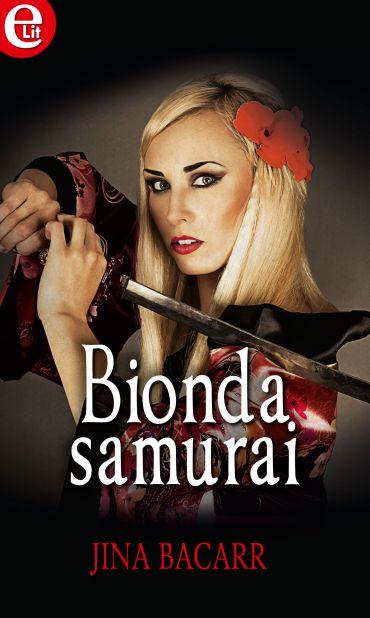 Bionda samurai (eLit) ePub