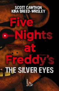 Five Nights at Freddy's. The silver eyes ePub