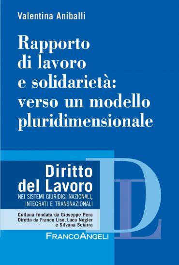 Rapporto di lavoro e solidarietà: verso un modello pluridimensio