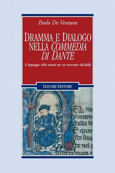 """Dramma e dialogo nella """"Commedia di Dante"""""""