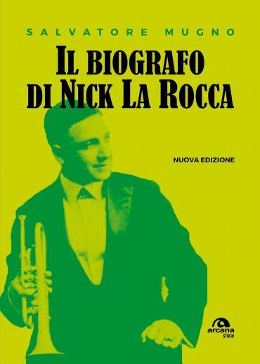 Il biografo di Nick La Rocca ePub