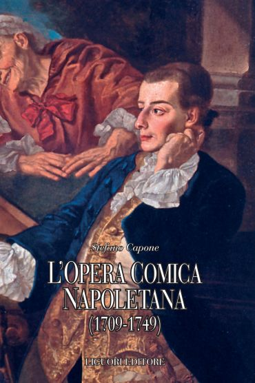 L'opera comica napoletana (1709-1749)