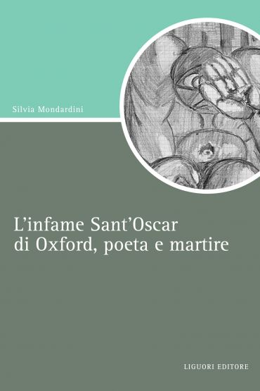 L'infame  Sant'Oscar di Oxford, poeta e martire