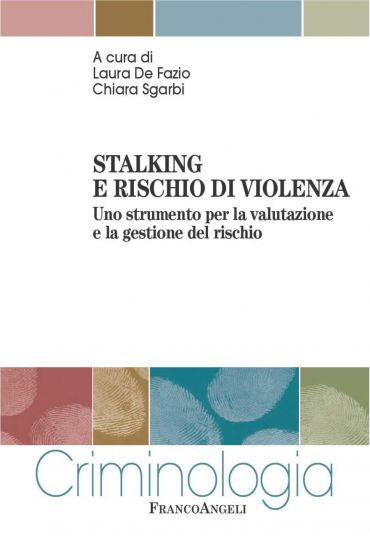 Stalking e rischio di violenza. Uno strumento per la valutazione