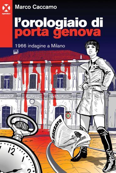 L'orologiaio di Porta Genova ePub