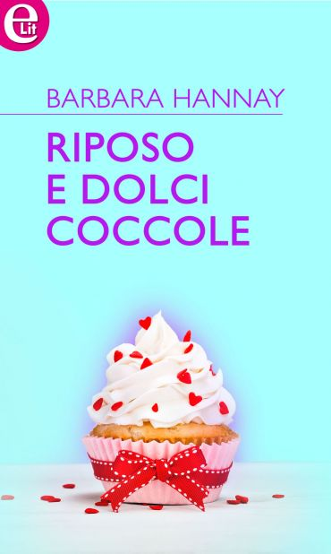 Riposo e dolci coccole (eLit) ePub