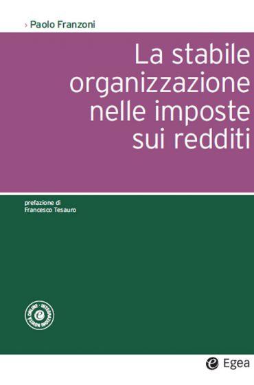 Stabile organizzazione nelle imposte sui redditi (La) ePub